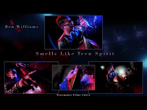 Smells Like Teen Spirit (Official Music Video) - Ben Williams