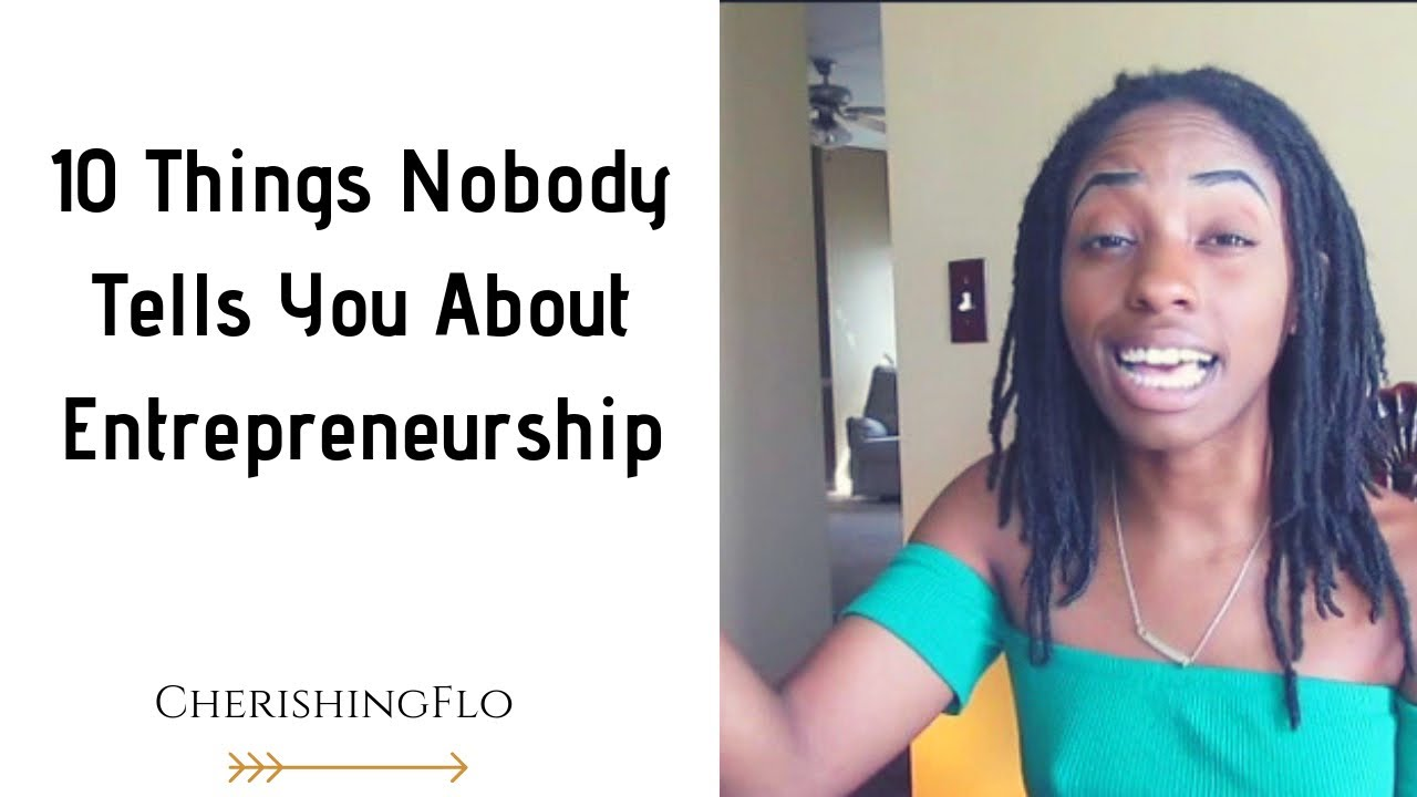 10 Things They Dont Tell You About Entrepreneurship