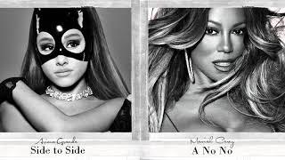 Mariah Carey x Ariana Grande - A No No x Side to Side (Mashup) Video