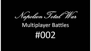 Napoleon Total War Battle #002