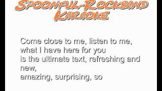 Karaoke Lyrics Spoonful Rockband Boogie 42