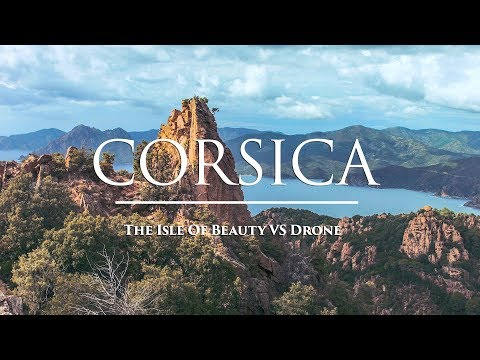 Corsica - The Isle of Beauty vs Drone (DJI Phantom 4 Pro)