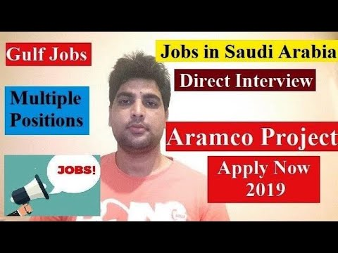 Jobs in Saudi Arabia | Aramco project | Direct Interview | Apply now