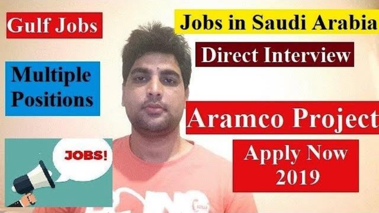 Jobs in Saudi Arabia | Aramco project | Direct Interview