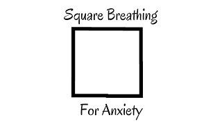 Square Breathing for Anxiety | Balanced & Blissful