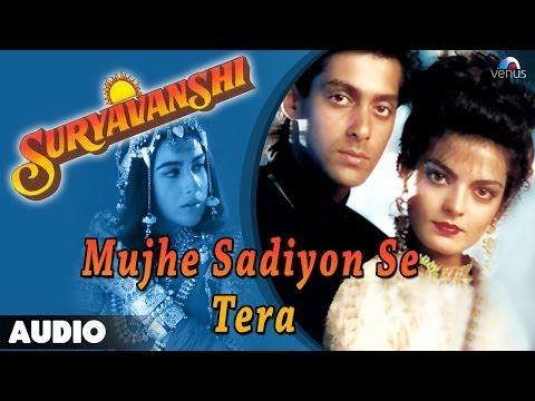 Suryavanshi : Mujhe Sadiyon Se Tera Full Audio Song | Salman Khan, Sheeba |