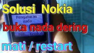Gambar cover Solusi Nokia buka nada dering mati restar, solution all type nokia open ringtone restar flash nokia