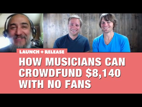 How Musicians Can Crowdfund $8,140 With No Fans