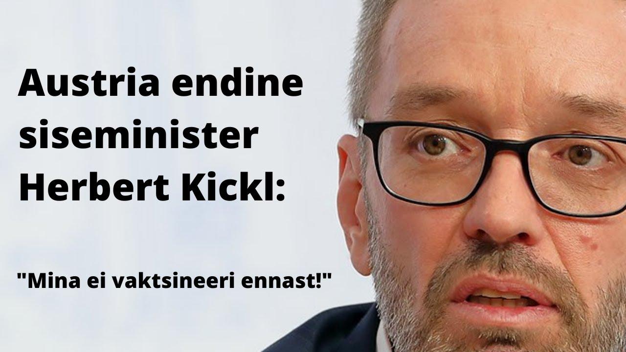 Austria endine siseminister Herbert Kickl: Mina ei vaktsineeri ennast!
