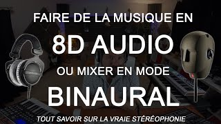 Faire de la musique 8D AUDIO et mixer en mode binaural #8Daudio #VRmusic #Steinberg #dearreality