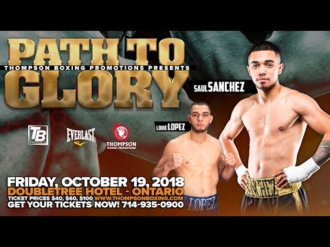 """Path To Glory Oct 19, 2018 Fight Night: Watch Saul """"The Beast"""" Sanchez as he continues on his que..."""