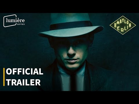 BABYLON BERLIN | OFFICIAL TRAILER | ENGLISH SUBS | LUMIÈRE SERIES