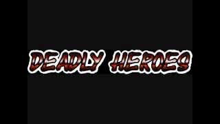 Deadly Heroes- Trailer