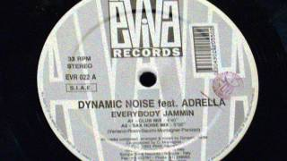 Everybody jammin - Dynamic Noise feat. Adrella