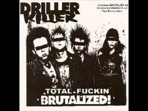 DRILLER KILLER - Total Fuckin Brutalized! (FULL ALBUM)