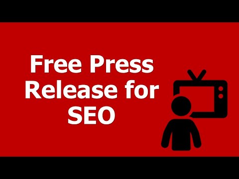 How To Submit A Free Press Release For SEO - SEO Friendly Free Press Release Distribution, Explained