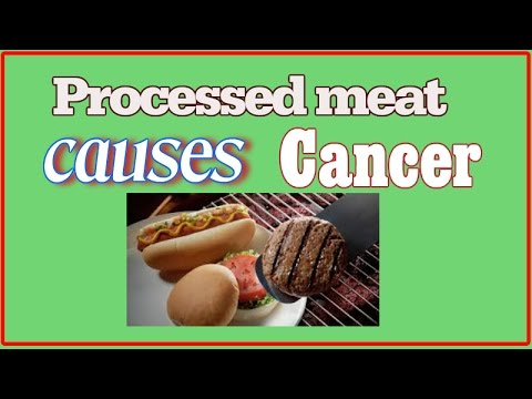 Processed Meat Causes Cancer, World Health Organisation says