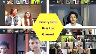 Family Film & Panel: Kiss the Ground