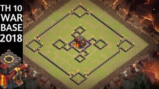 NEW BEST TOWN HALL 10 TH10 WAR BASE 2018 ANTI 1 & 2 STAR  ANTI EVERY THING .