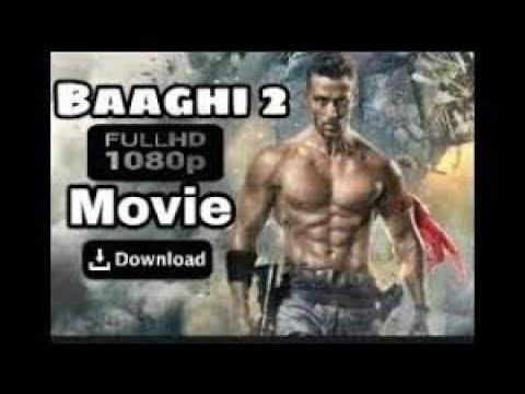 Baaghi 2 Full Hd  Movies 100mb 200mb 300mb