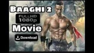 Baaghi 2 full hd  movies 100mb 200mb 300mb