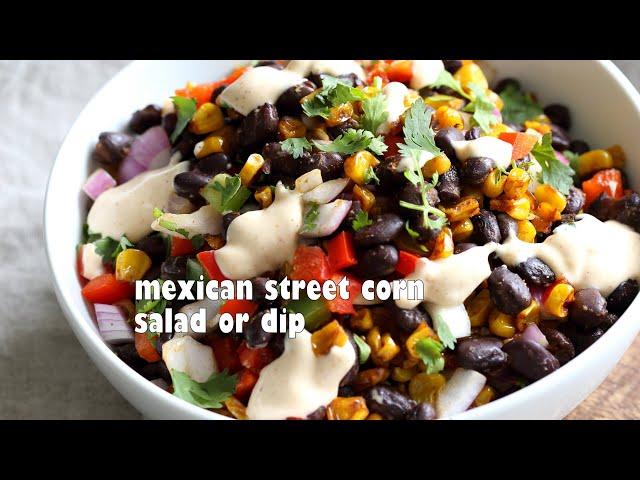 MEXICAN STREET CORN SALAD / DIP with Chipotle Mayo | Vegan Richa Recipe
