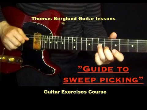 Guide to sweep picking - Guitar exercises course - Guitar lessons