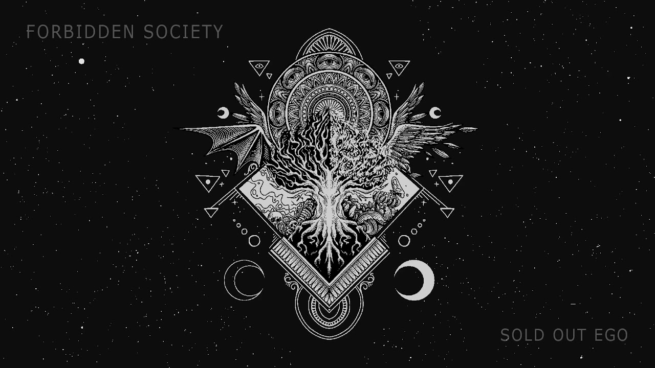 Forbidden Society - Sold Out Ego - YouTube