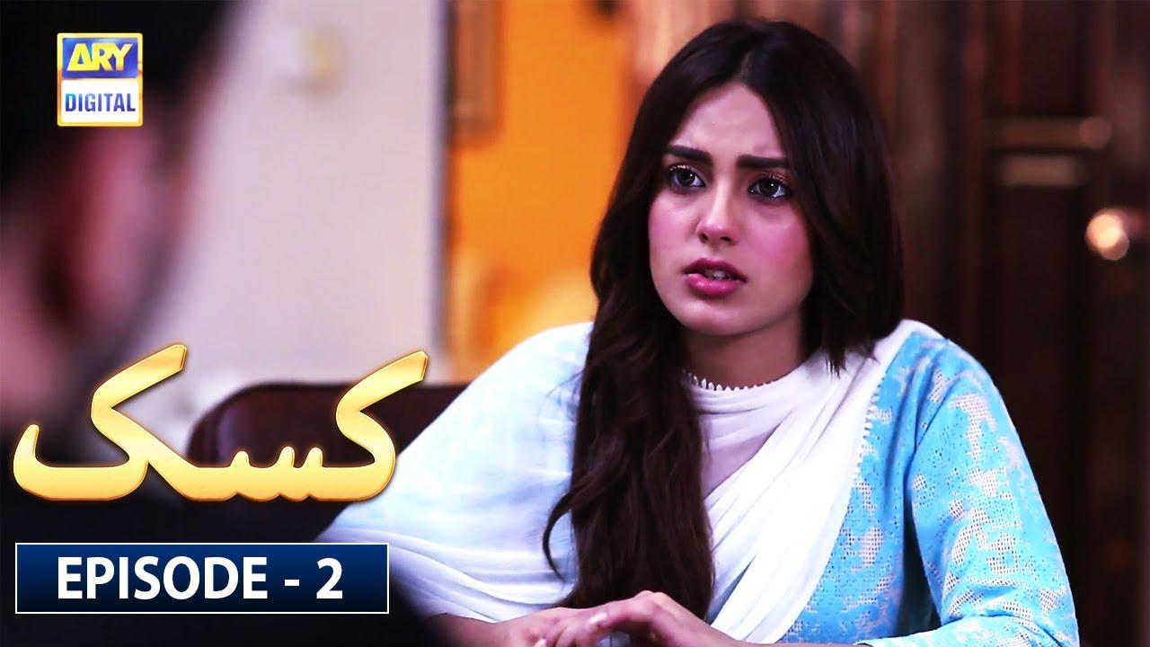 Download Kasak Episode 2 [Subtitle Eng] | 21st July 2020 | ARY Digital Drama