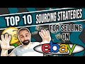 Top 10 Sourcing Strategies for Selling on eBay in 2019
