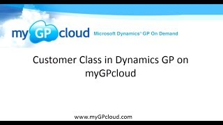 Customer Class in Dynamics GP on myGPcloud