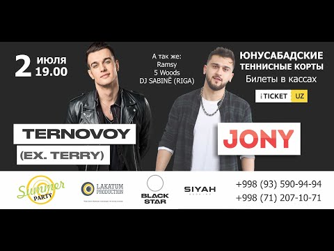 JONY и TERNOVOY (Ex TERRY) SUMMER PARTY BY LAKATUM, TASHKENT 2019
