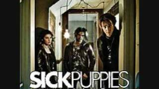 Sick Puppies Your Going Down