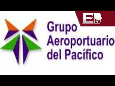 Inversión de Grupo Aeroportuario del Pacífico será cercana a 643 millones de pesos