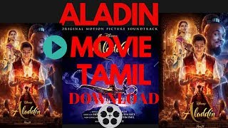 how to download alladin movie[ TAMIL]