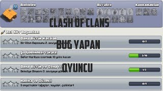 CLASH OF CLANS BUG YAPAN OYUNCU - CLASH OF CLANS