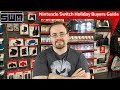 The Nintendo Switch Holiday Buyers Guide | Beginners Edition