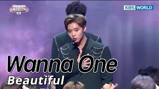 Wanna One (워너원)  - Beautiful [SUB: ENG/CHN/2017 KBS Song Festival(가요대축제)]