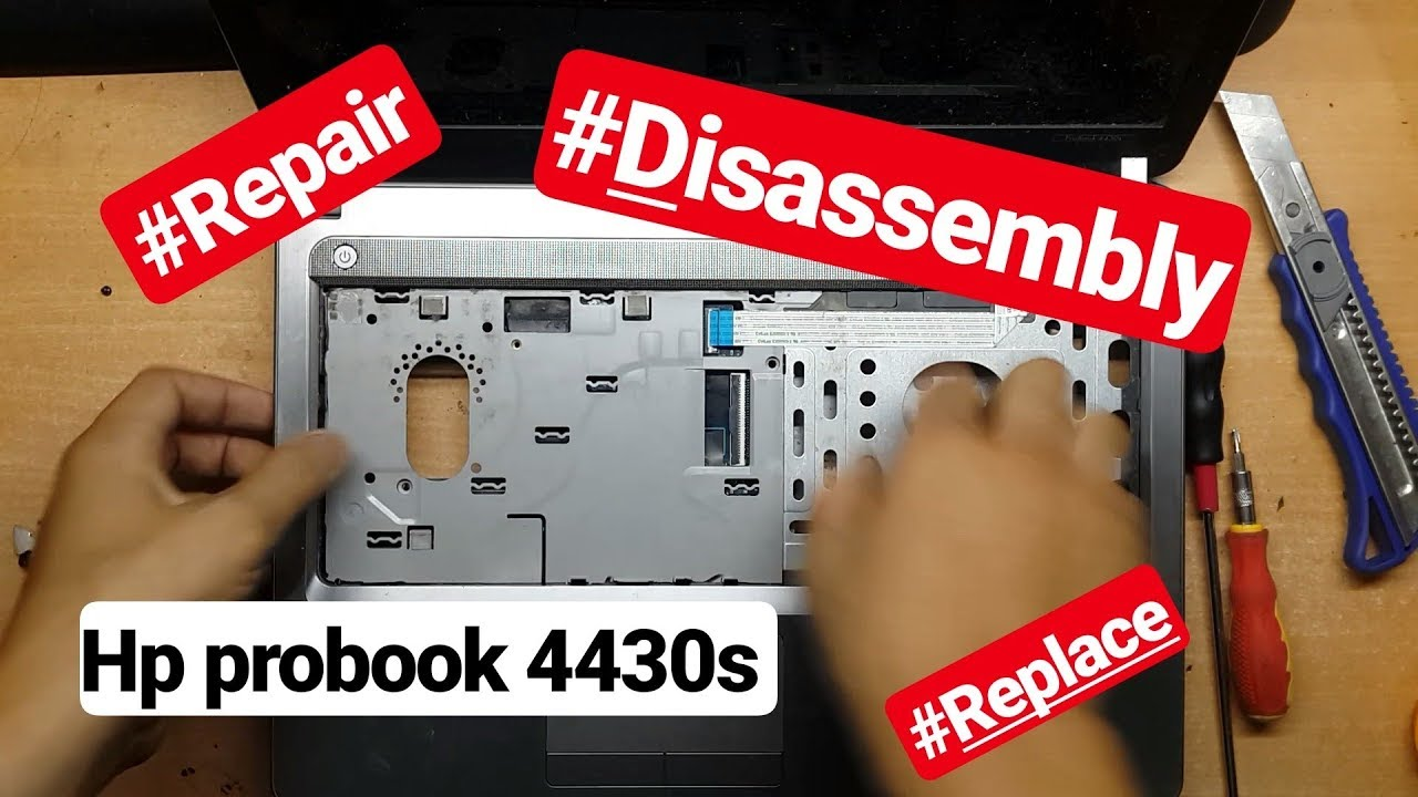 How To Disassembly Hp Probook 4430s Cara Bongkar Laptop Hp Probook