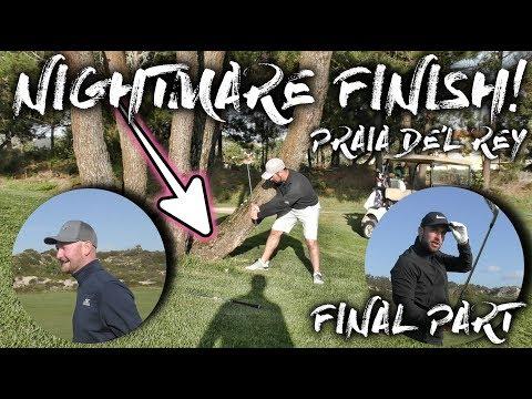 NIGHTMARE FINISH!  Praia De'l Rey - Course Vlog - Final Part