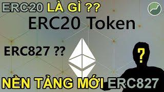 Kiến thức nền tảng Crypto P10   Token ERC20 là gì ? ERC827 tiềm năng như thế nào ?