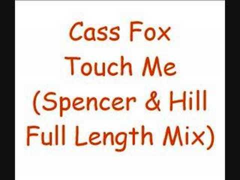Cass Fox - Touch Me