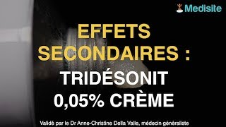 Tridésonit 0,05% : les effets secondaires