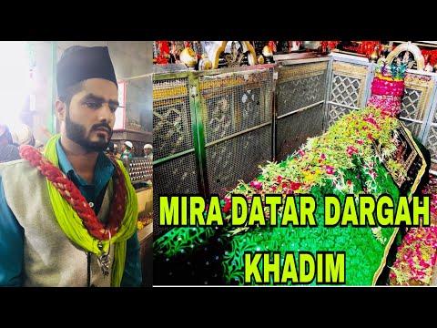 Mira Datar Dargah Khadim