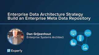 Enterprise Data Architecture Strategy - Build a Meta Data Repository