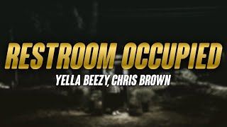 Yella Beezy, Chris Brown - Restroom Occupied (Lyrics)