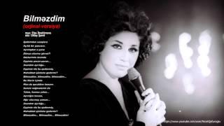 Flora Kerimova    - Bilmezdim ( orjinal versiya )