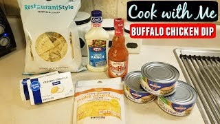 Cook with Me l Buffalo Chicken Dip l Best Dip Ever!!!