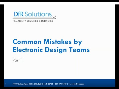 Common Mistakes by Electronic Design Teams Part I