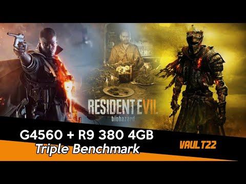 PENTIUM G4560 + R9 380 4GB BENCHMARKED | BATTLEFIELD 1/RESIDENT EVIL 7/DARK SOULS 3